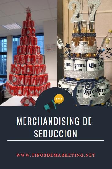 ejemplo de merchandising de seduccion