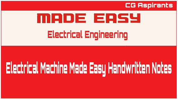 Electrical Machine Made Easy Handwritten Notes