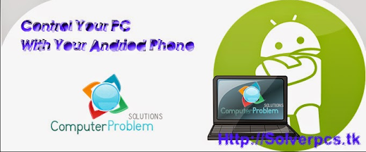 Remote Control Your PC (Windows) Using Your Android Device | COMPUTER  PROBLEM  SOLUTION.