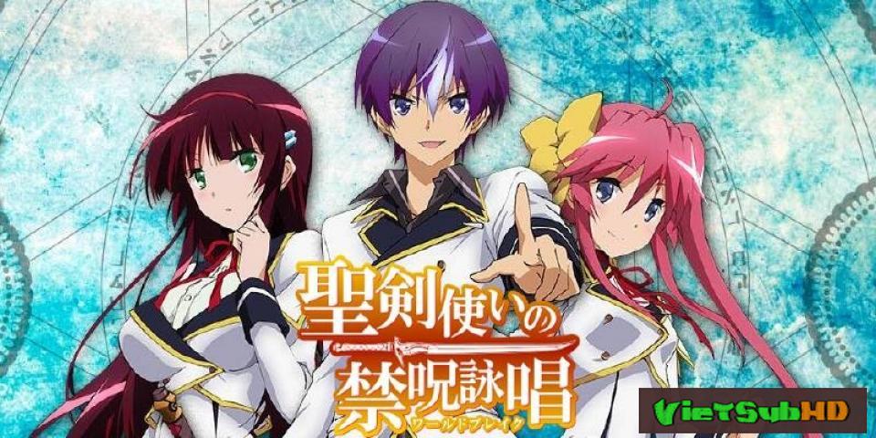 Phim Seiken Tsukai No World Break Full 12/12 VietSub HD | Seiken Tsukai No World Break 2015