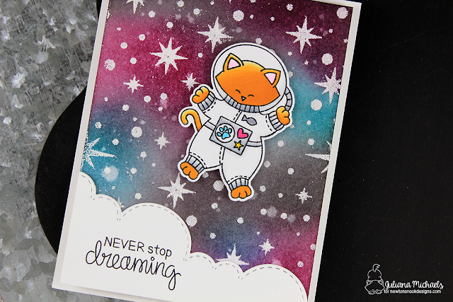 Never Stop Dreaming Card by Juliana Michaels. Quick and Easy Galaxy Background featuring Newton's Nook Designs and Chibitronics.