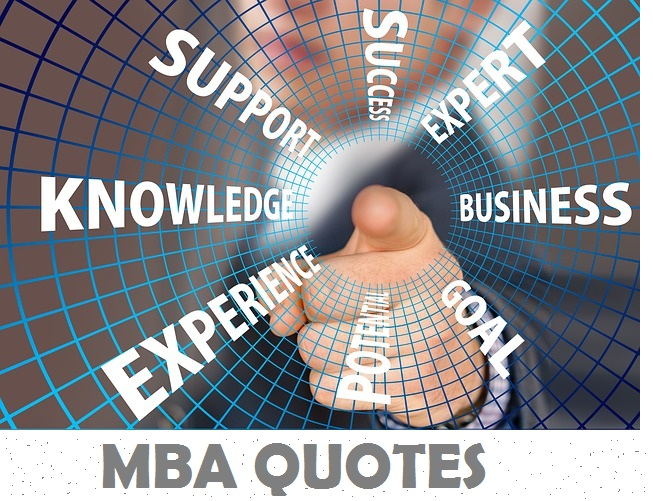 Mba Quotes Of Inspiration For Aspiring Students To Achieve Succcess