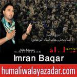 http://www.humaliwalayazadar.com/2016/10/imran-baqar-nohay-2017.html