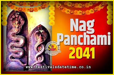 2041 Nag Panchami Pooja Date and Time, 2041 Nag Panchami Calendar