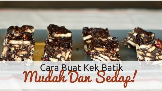 cara buat kek batik