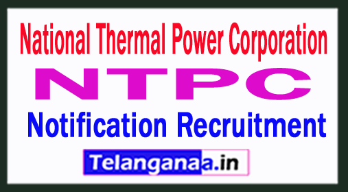 NTPC National Thermal Power Corporation Notification Recruitment 2018