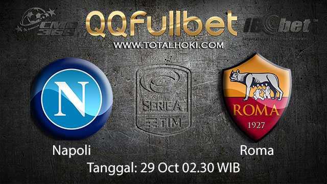 Prediksi Bola Jitu Napoli vs Roma 29 October 2018 ( Italian Serie A )