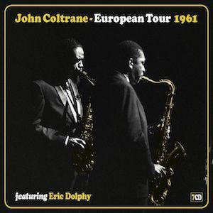 "JOHN COLTRANE : ""European Tour 1961"" 2017"