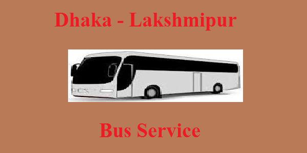 Dhaka-Lakshmipur Bus Service