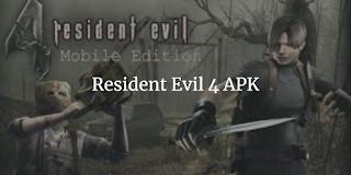 Resident Evil 4 APK mod