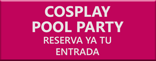 Compra entradas de la Cosplay Pool Party