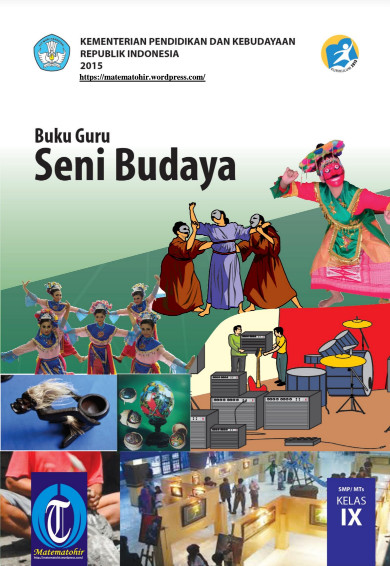 Download Buku Guru Kurikulum 2013 SMP MTs Kelas 9 Mata Pelajaran Seni Budaya