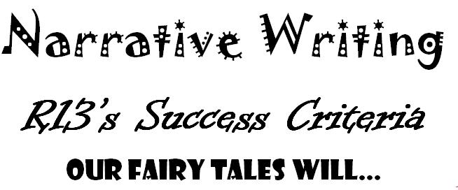 tipuranga13: Narrative Writing Success Criteria
