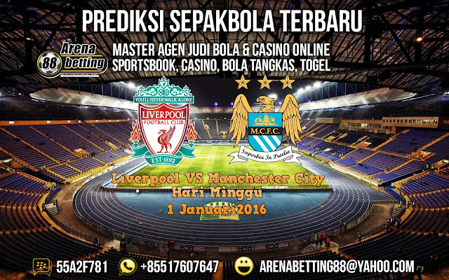 PREDIKSI  Liverpool VS Manchester City  1 Januari 2016