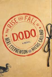 https://www.goodreads.com/book/show/32075463-the-rise-and-fall-of-d-o-d-o?from_search=true