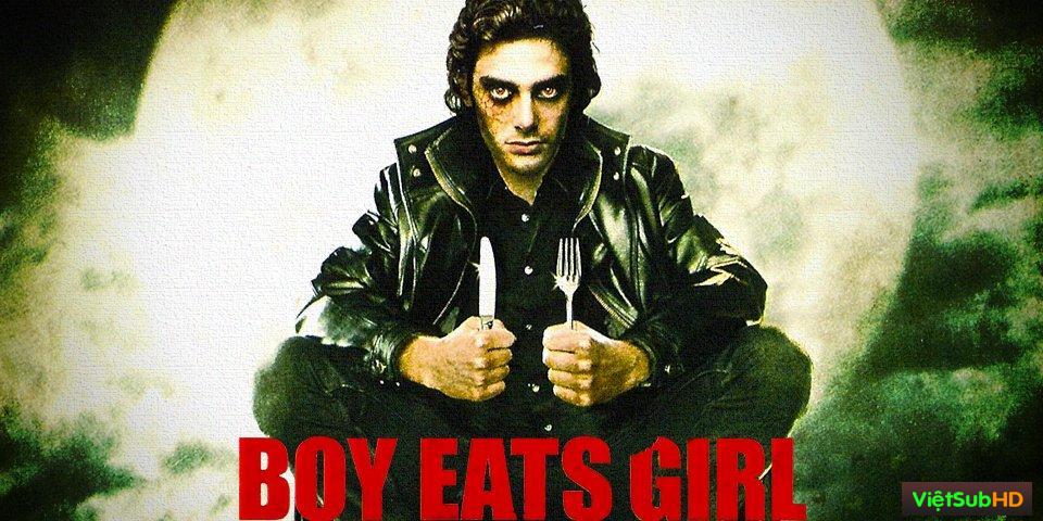 Phim Thành Phố Ăn Thịt Người VietSub HD | Boy Eats Girl 2005