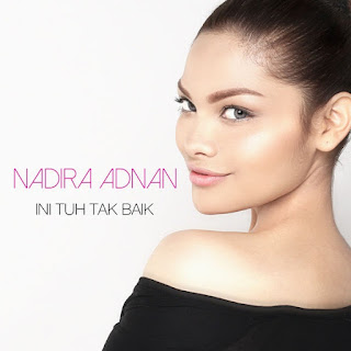 Nadira Adnan - Ini Tuh Tak Baik MP3