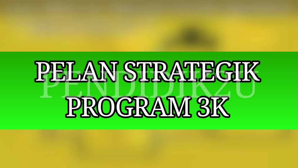 Pelan Strategik 3K
