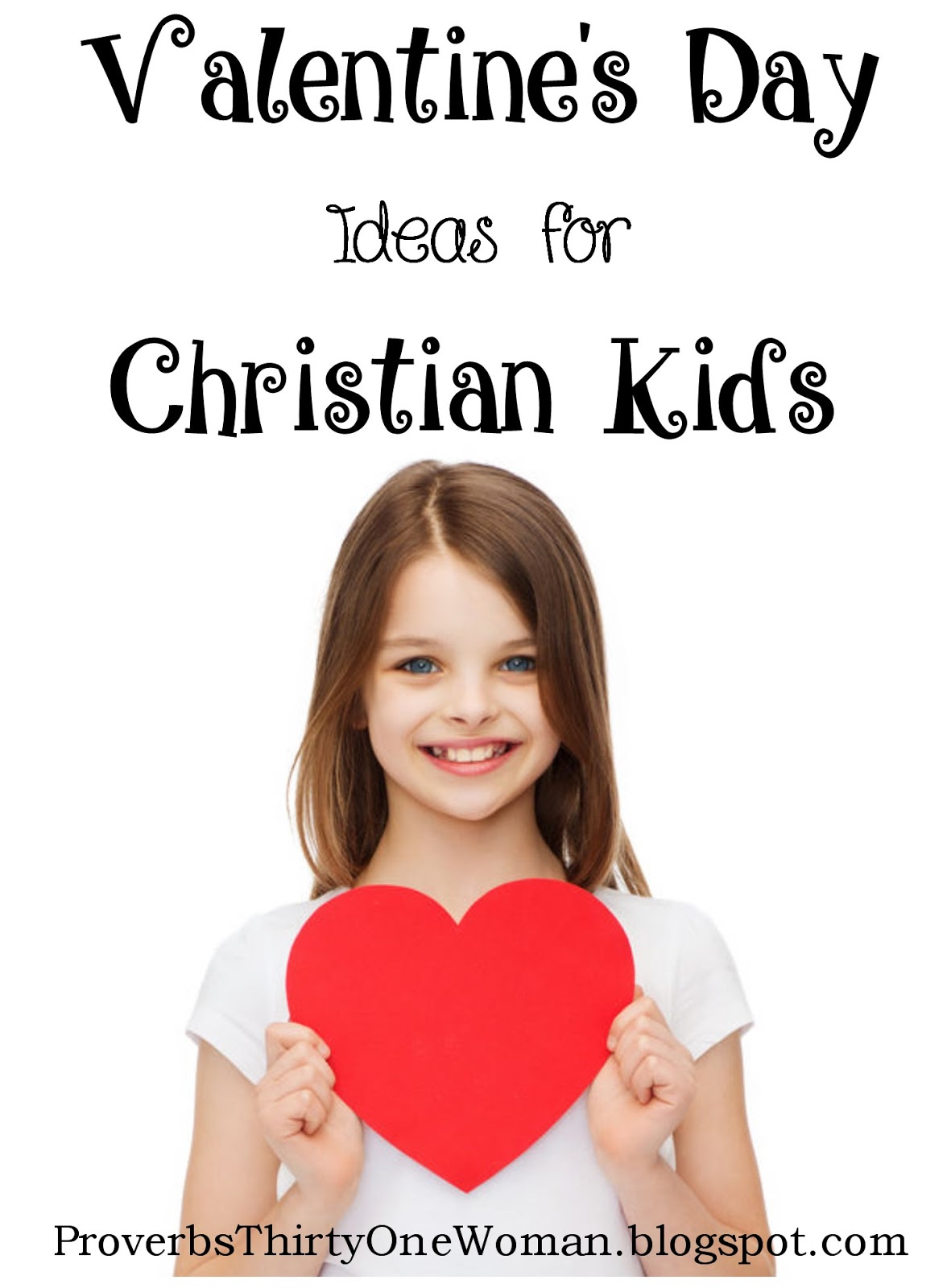 Valentine S Day Ideas For Christian Kids