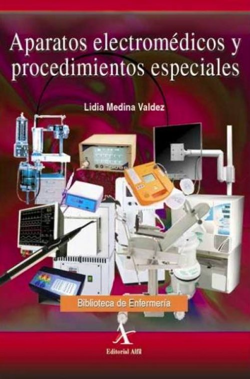 Aparatos electromédicos y procedimientos especiales – Lidia Medina Valdez