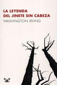 Libros gratis La leyenda del jinete sin cabeza para descargar en pdf completo