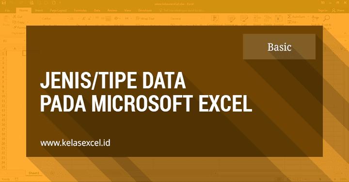 Tipe Data Dalam Microsoft Excel