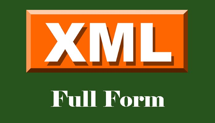 XML full form in Hindi क्या है ?