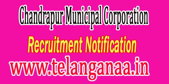 Chandrapur Municipal Corporation Recruitment Notification-2016