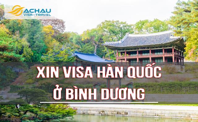 xin visa Hàn Quốc ở Bình dương như thế nào ?