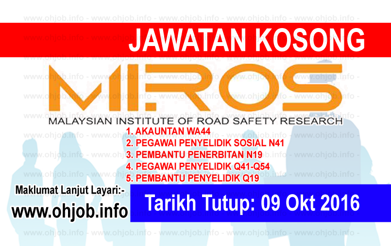 Jawatan Kerja Kosong Institut Penyelidikan Keselamatan Jalan Raya (MIROS) logo www.ohjob.info oktober 2016