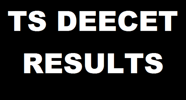 TS State, TS Results, TS DEECET, DIETCET, TTC Results, Merit List, Rank Cards, Telangana DEECET