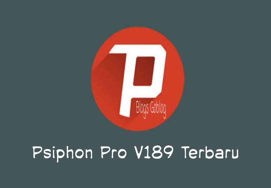Cara Psiphon Pro V.189 Premium VPN Unlimited Speed Apk Terbaru