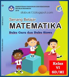 Buku Guru dan Buku Siswa Matematika Kelas VI SD Revisi  Buku Guru dan Buku Siswa Matematika Kelas VI SD Revisi 2018