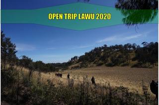 Open Trip Lawu Februari Maret April Mei Juni Juli Agustus September Oktober November Desember 2020