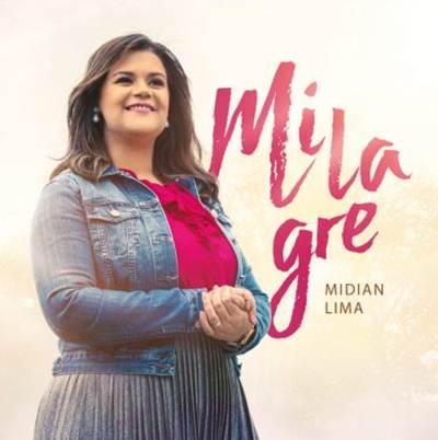 Midian Lima - Milagre
