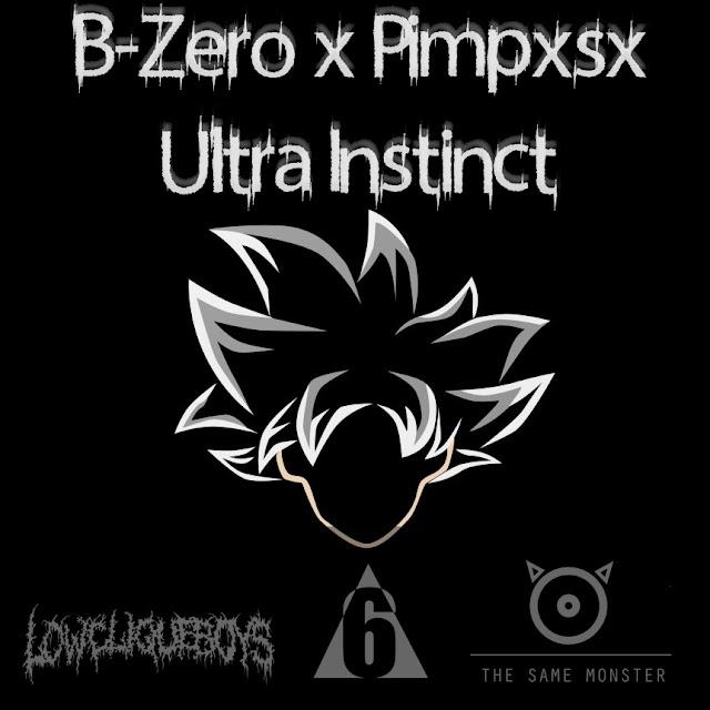 """B-Zero & Pimpo$o lança o som """"Ultra Instinct"""""""