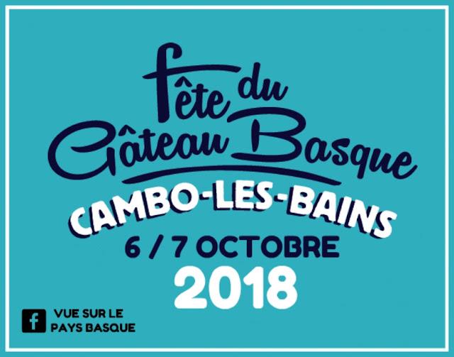 La Fête du Gâteau Basque Cambo-les-Bains 2018