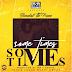 AUDIO/MP3 : Baraka The Prince – Sometimes : DOWNLOAD