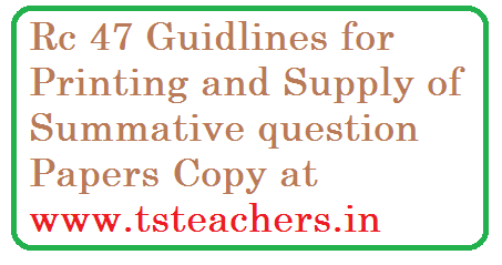 Rc 47 Dt 28.09.2015 SSA Telangana State Hyderabad Pedagogy wing-Payment of Expenditures towrards Printing and supply of Summative question Papers 2015-16. Telangana SSA has issued instructions and guidlines are issued in conduct of the Summative I & II Exams for 2015-16 rc-47-expenditures-towards-printing-and-supply-summative-question-papers