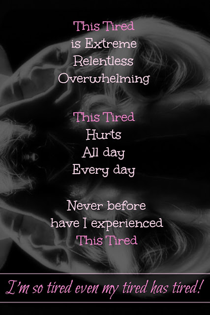 I'm so tired even my tired has tired. #Fibromyalgia. @stuckinscared