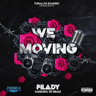 BAIXAR EP || Filady - We Moving (EP) || 2019