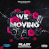 Filady - We Moving (EP) || 2019