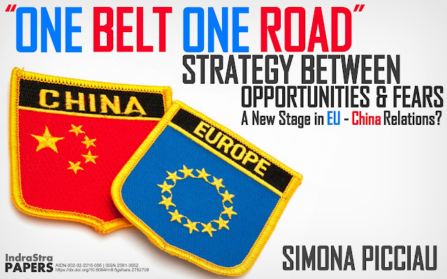 "THE PAPER | The ""One Belt One Road"" Strategy Between Opportunities & Fears: A New Stage in EU-China Relations?"