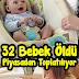 32 Bebek Öldü. O model toplatılıyor!