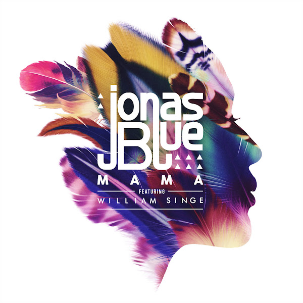 Jonas Blue - Mama (feat. William Singe) - Single Cover