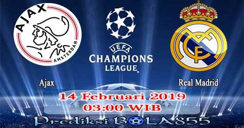 Prediksi Bola855 Ajax vs Real Madrid 14 Februari 2019