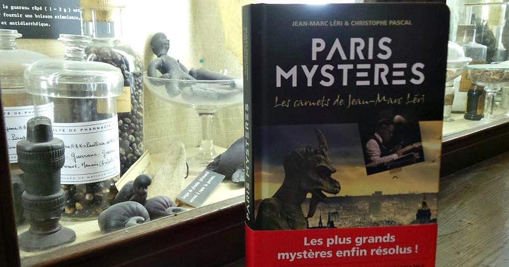 Paris Mystères, le livre qui vous dévoile les secrets de