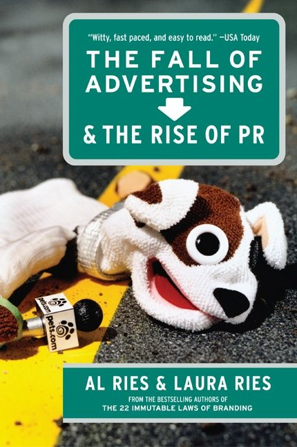 The Fall of Advertising and The rise of PR By Al Ries and Laura Ries cover page