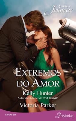 Extremos do Amor * O SORRISO DE UM PLAYBOY (Kelly Hunter)