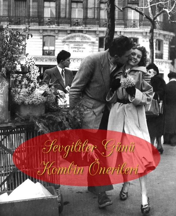 e7b79813531d3 Sevgililer Günü Kombin Önerileri | MODA DÜŞLERİ